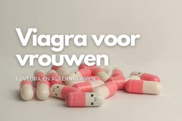 Viagra voor vrouwen – Lovegra